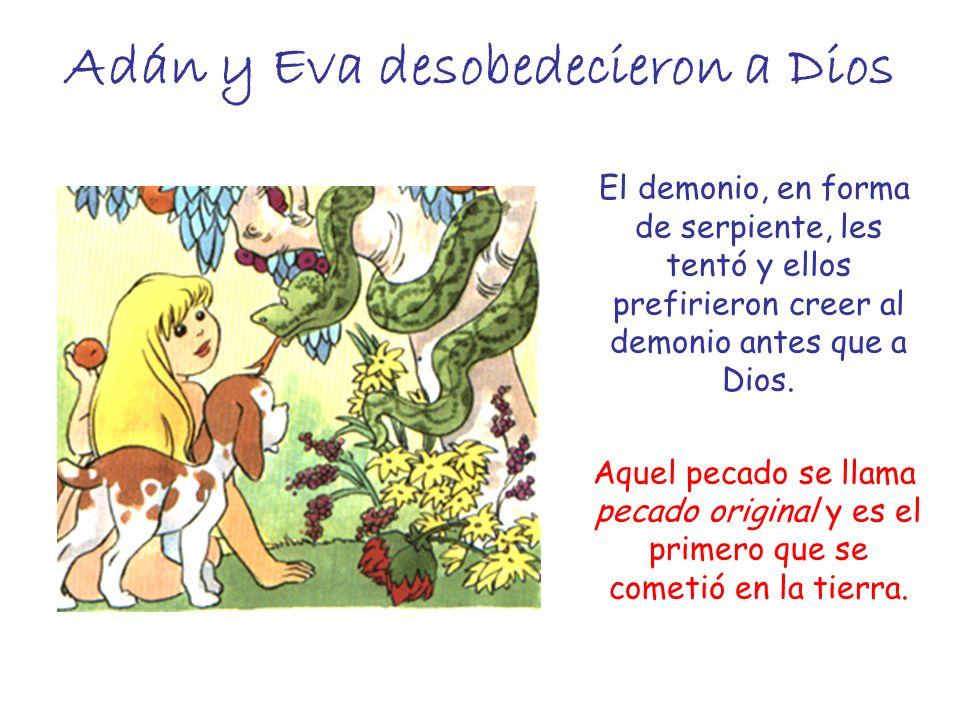 Adán y Eva desobedecieron a Dios