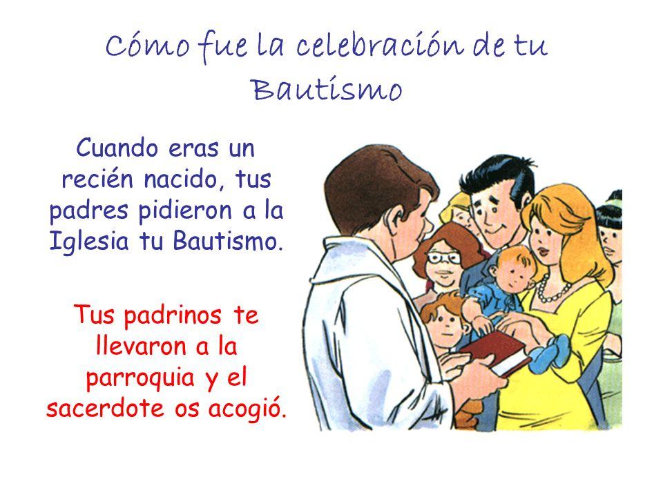 Cómo fue la celebración de tu Bautismo