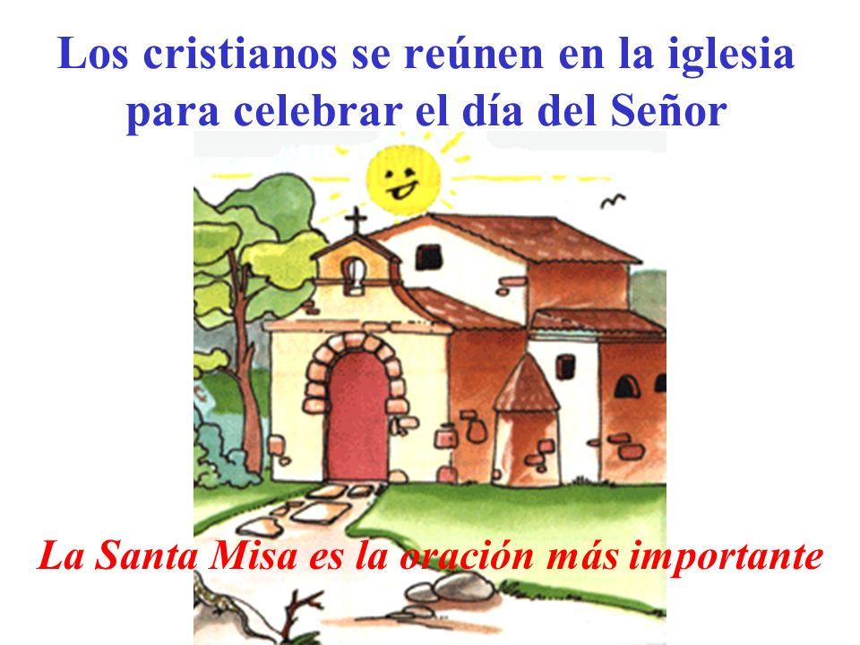 Los cristianos se reúnen en la iglesia para celebrar el día del Señor
