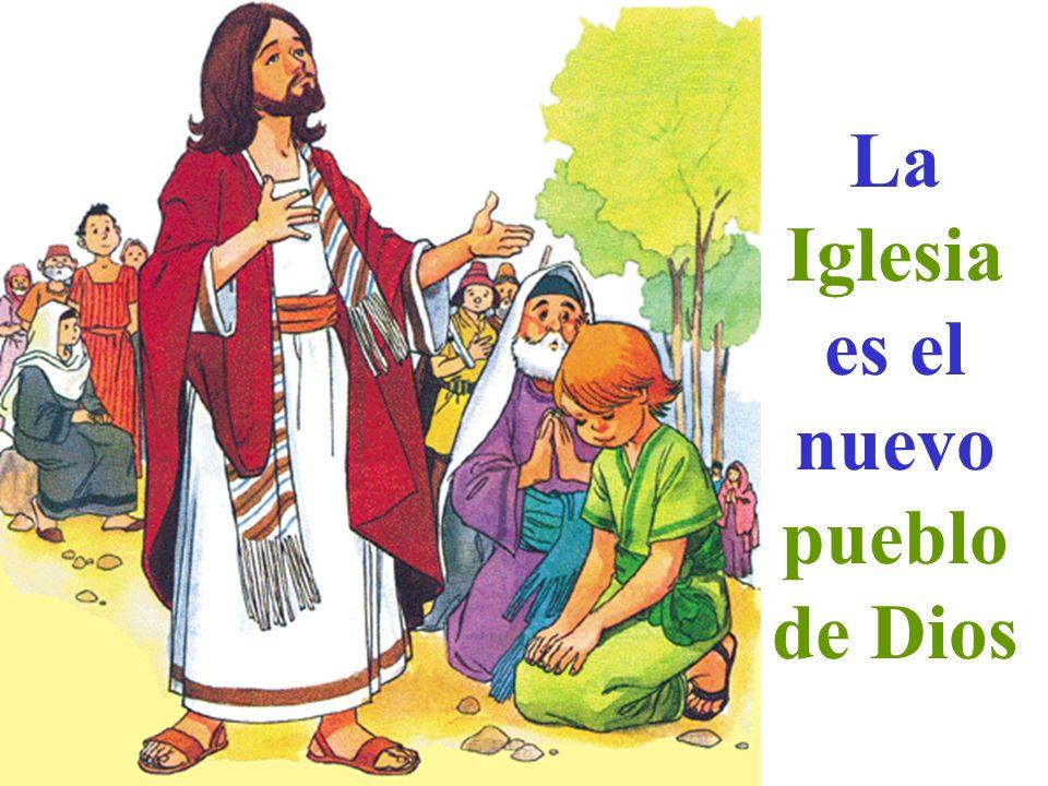 La Iglesia es el nuevo pueblo de Dios
