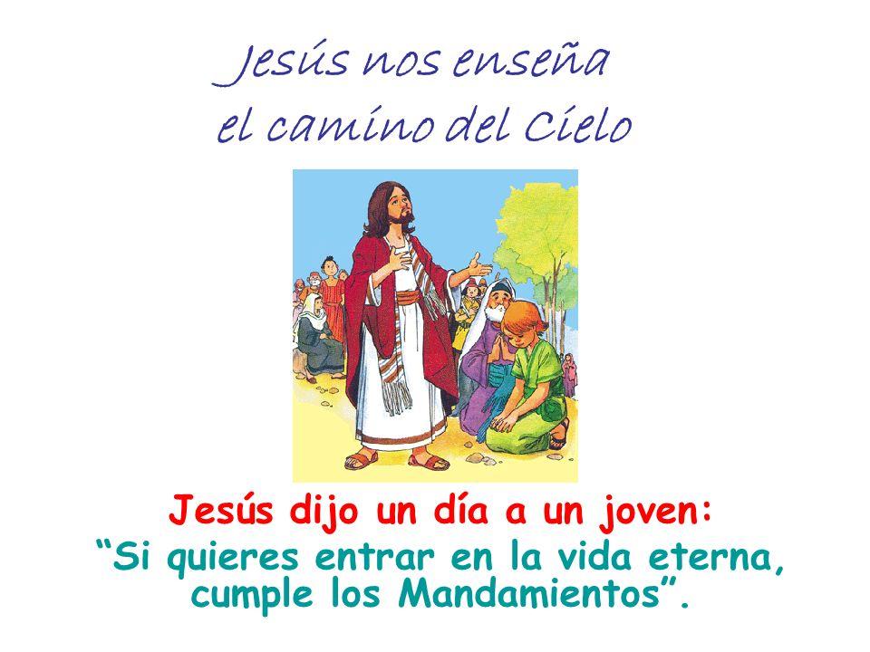Jesús nos enseña el camino del Cielo