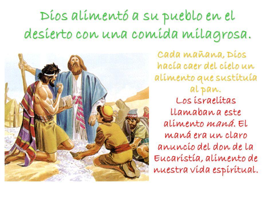 Dios alimentó a su pueblo en el desierto con una comida milagrosa.