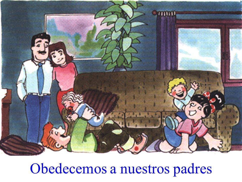 Obedecemos a nuestros padres