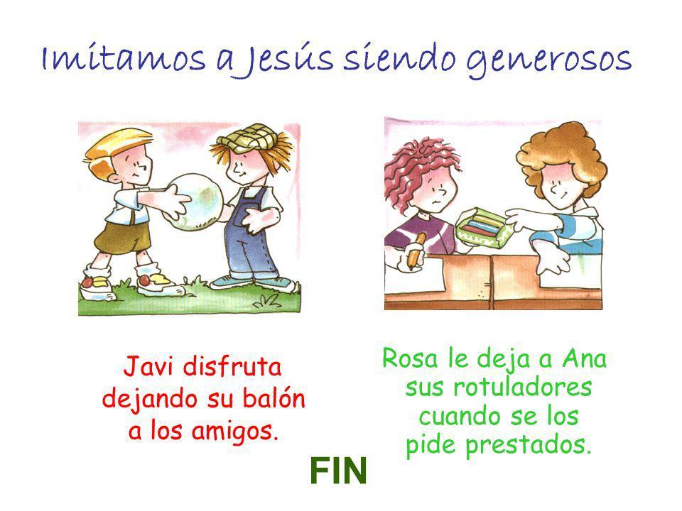 Imitamos a Jesús siendo generosos