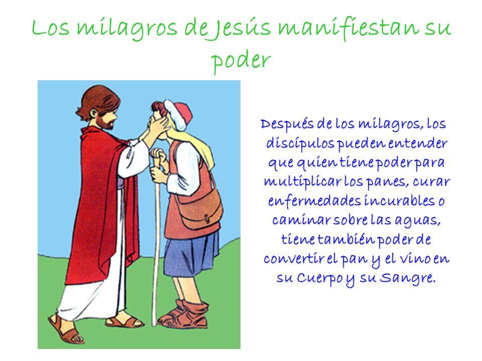 Los milagros de Jesús manifiestan su poder