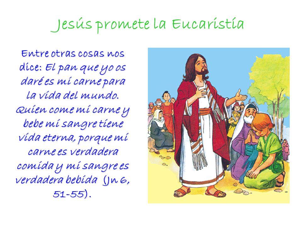 Jesús promete la Eucaristía