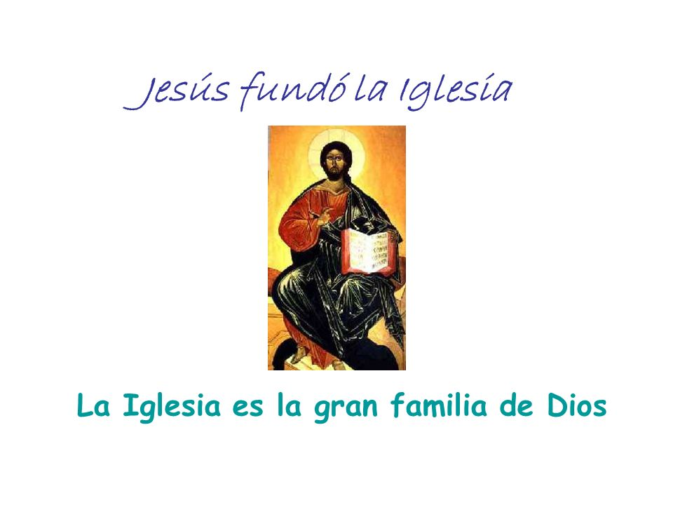 La Iglesia es la gran familia de Dios