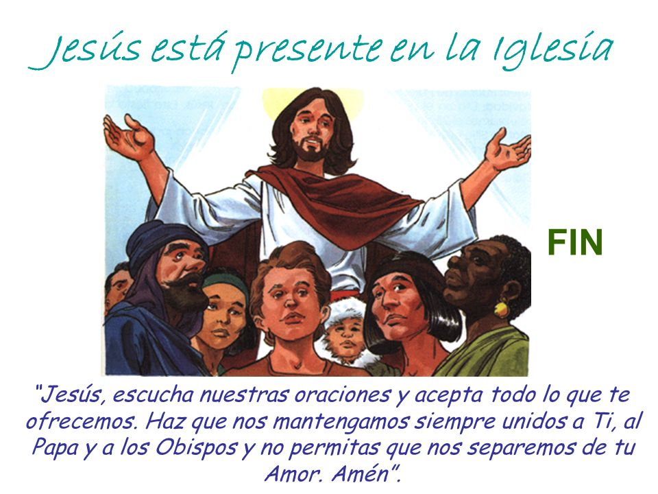 Jesús está presente en la Iglesia