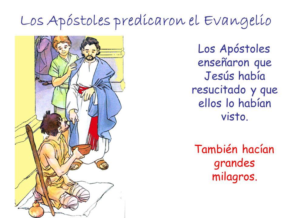 Los Apóstoles predicaron el Evangelio