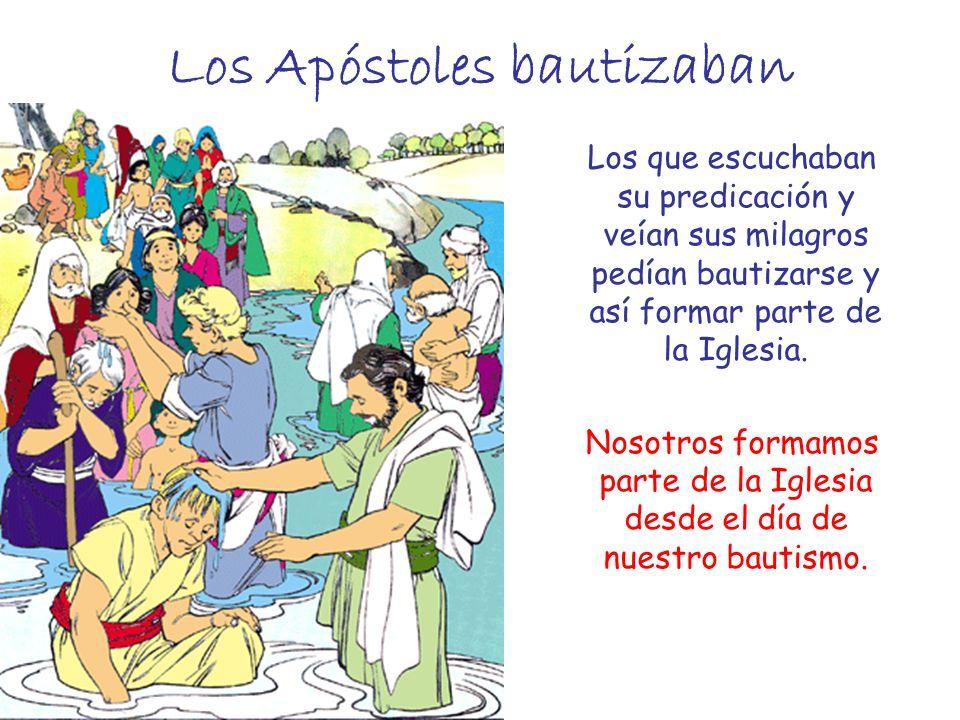 Los Apóstoles bautizaban