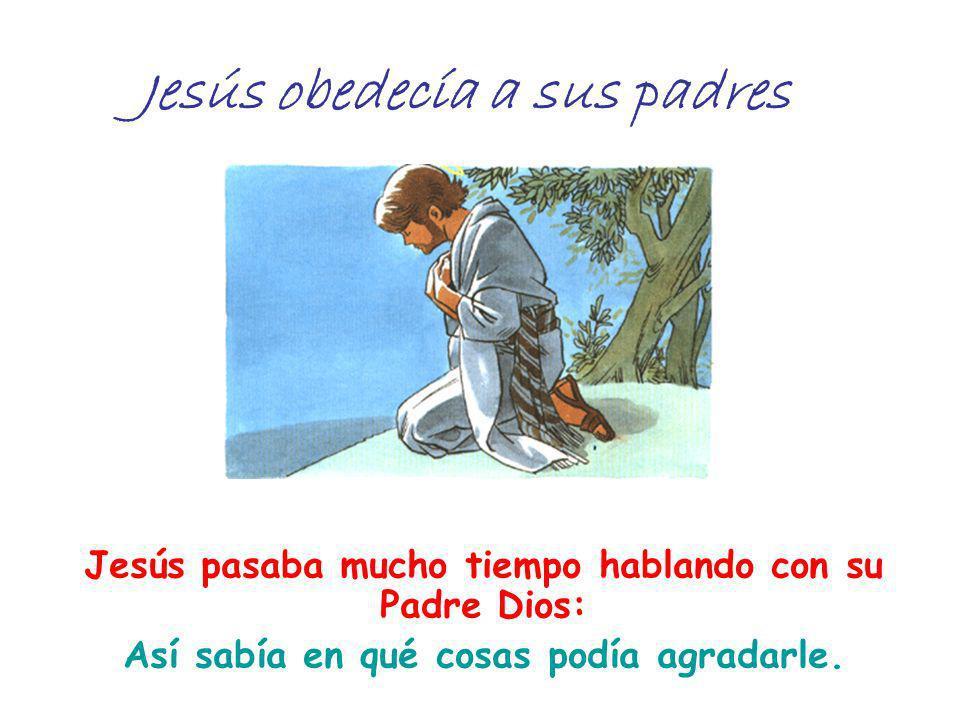 Jesús obedecía a sus padres