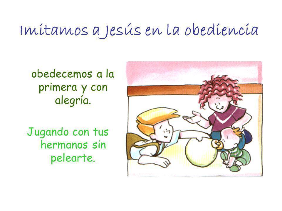Imitamos a Jesús en la obediencia