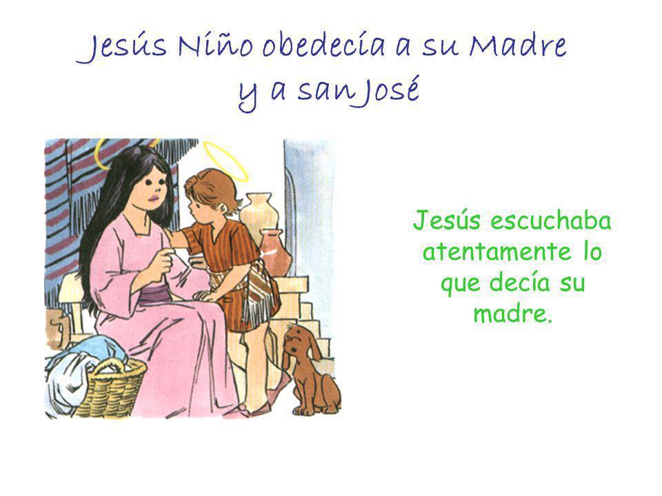Jesús Niño obedecía a su Madre y a san José