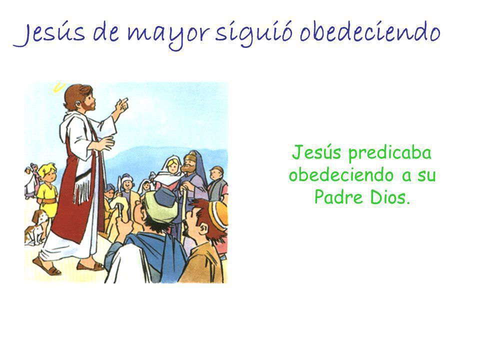 Jesús de mayor siguió obedeciendo