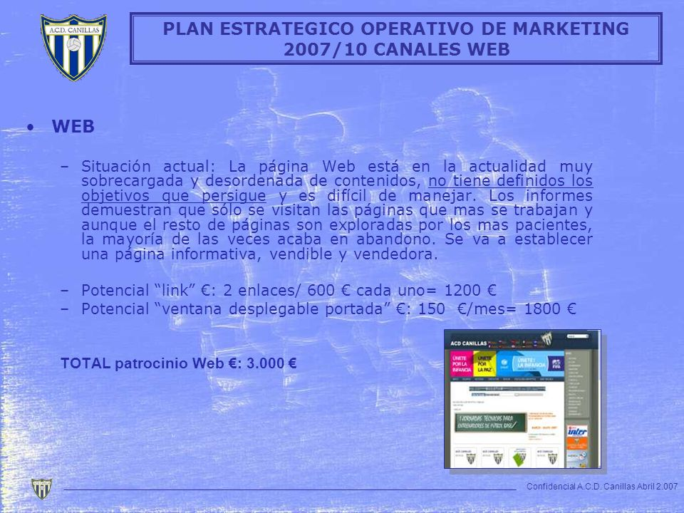 PLAN ESTRATEGICO OPERATIVO DE MARKETING 2007/10 CANALES WEB