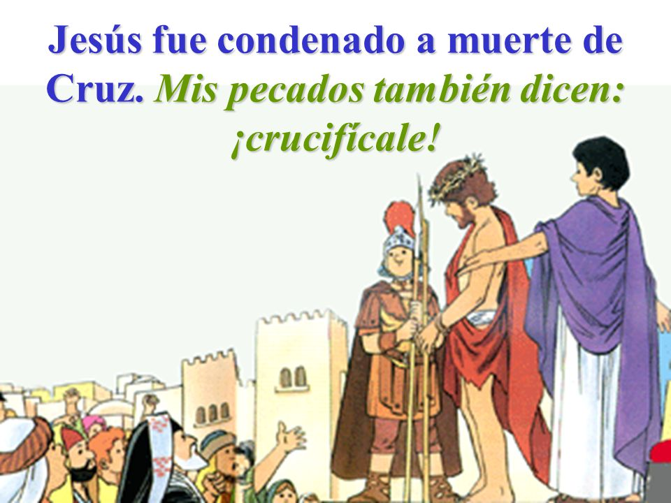 Jesús fue condenado a muerte de Cruz