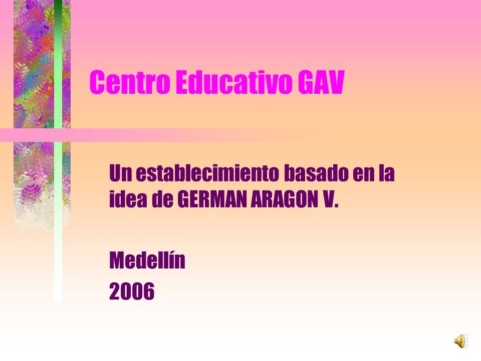 Un establecimiento basado en la idea de GERMAN ARAGON V. Medellín 2006