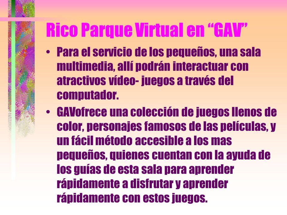Rico Parque Virtual en GAV