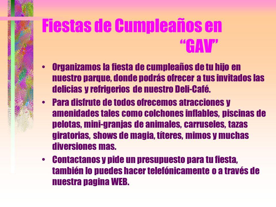 Fiestas de Cumpleaños en GAV