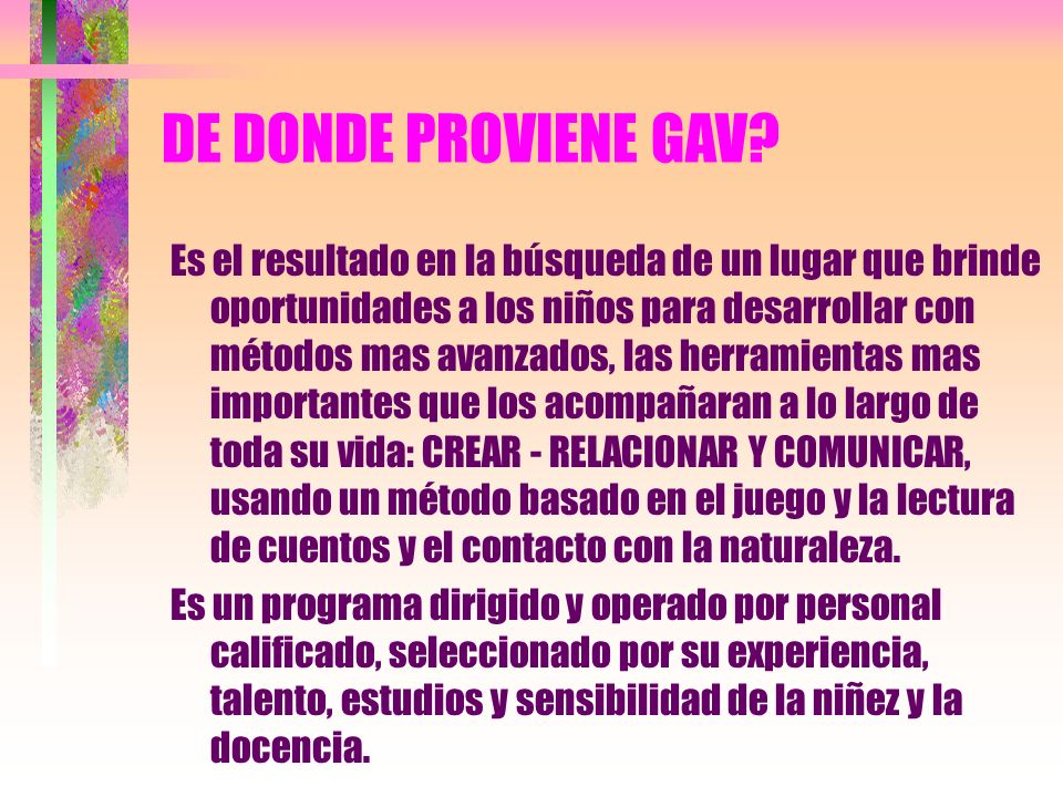 DE DONDE PROVIENE GAV