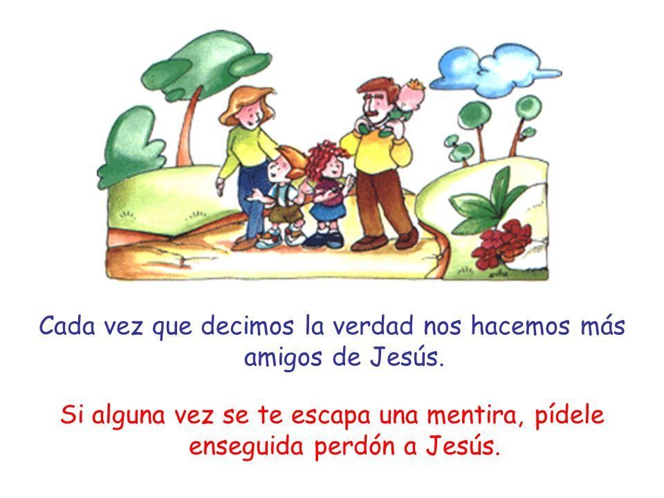 Cada vez que decimos la verdad nos hacemos más amigos de Jesús.