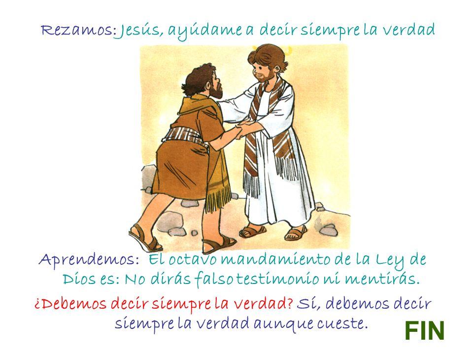 Rezamos: Jesús, ayúdame a decir siempre la verdad