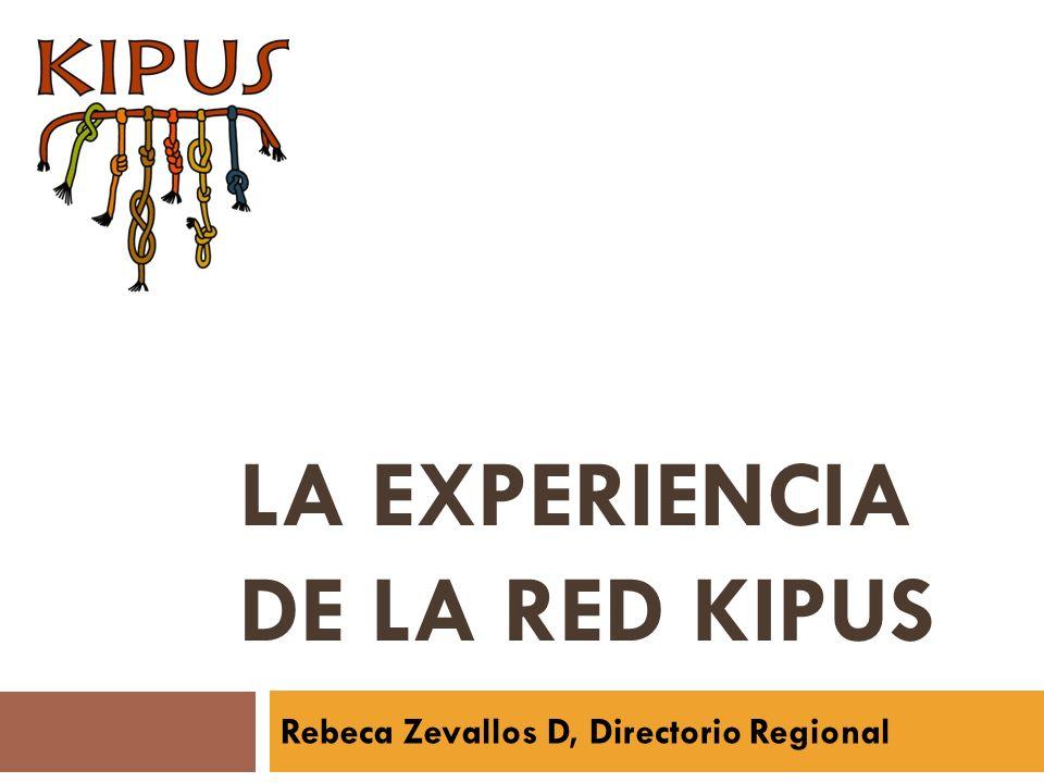 LA EXPERIENCIA DE LA RED KIPUS