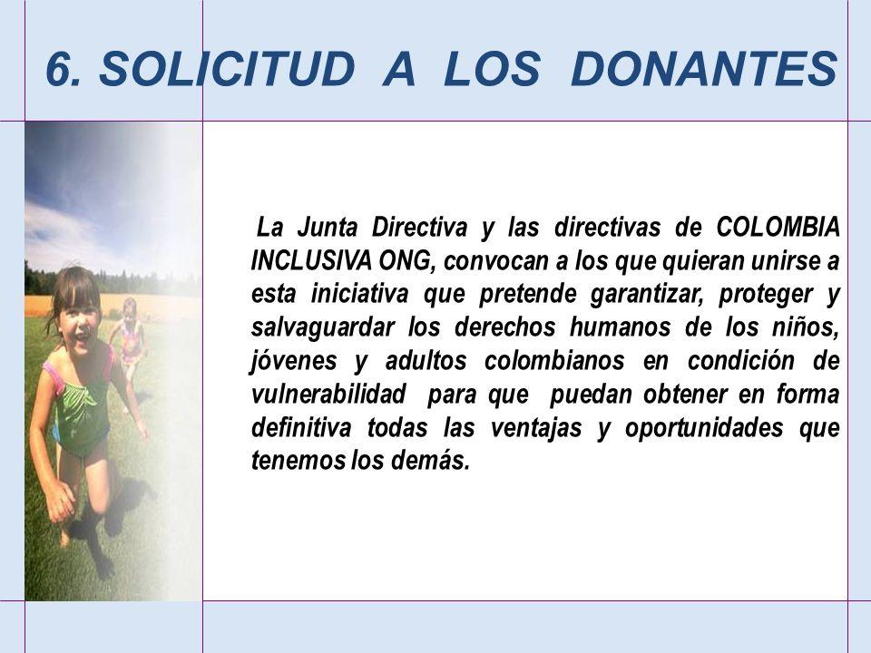 6. SOLICITUD A LOS DONANTES