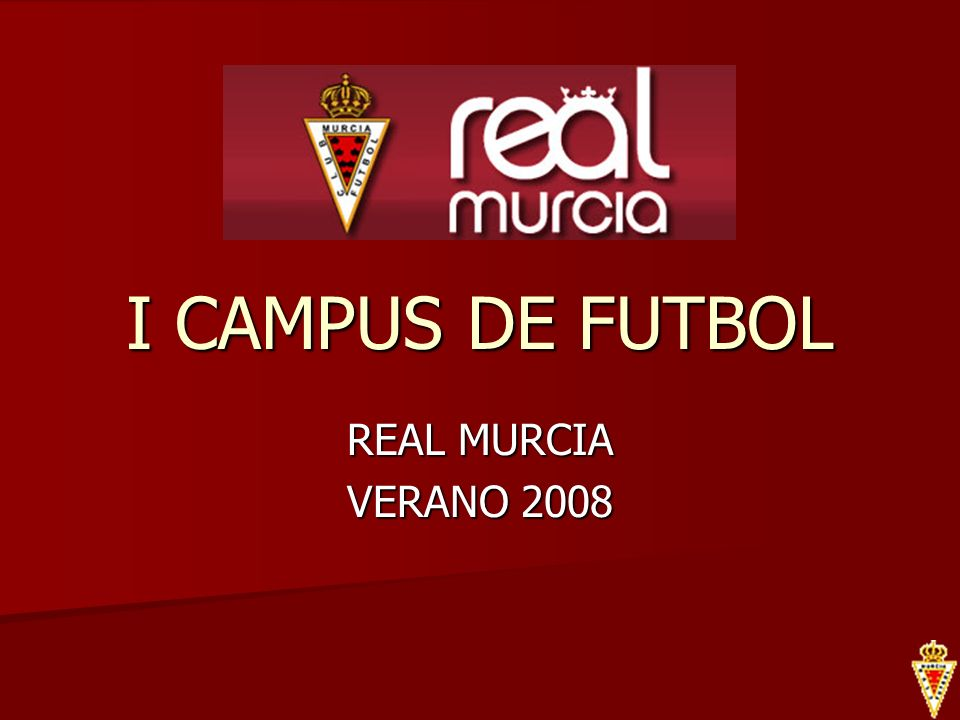 I CAMPUS DE FUTBOL REAL MURCIA VERANO 2008