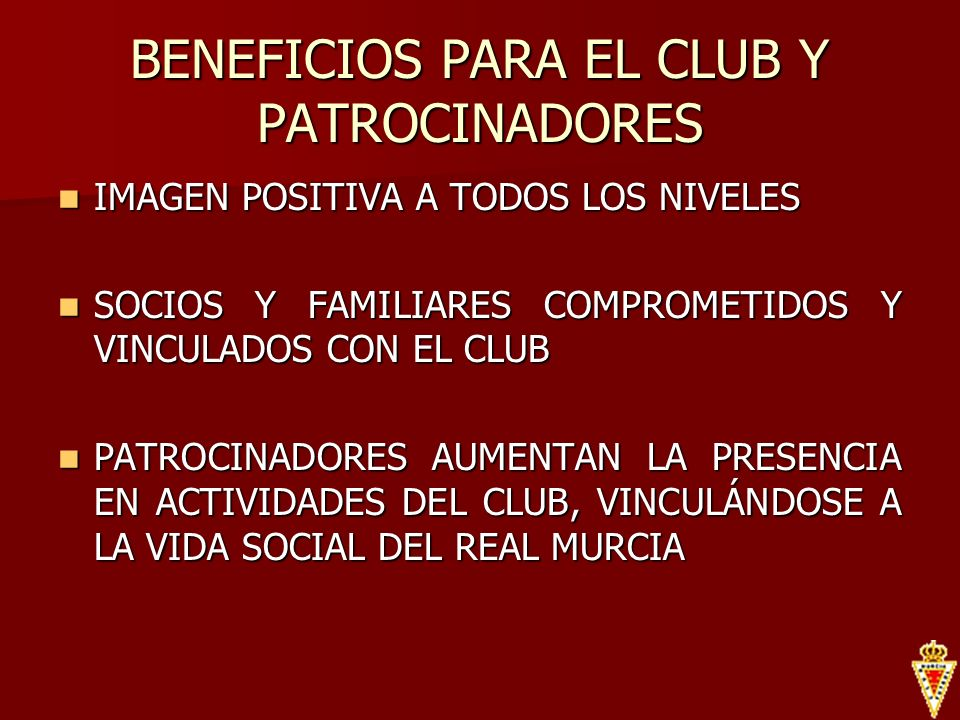 BENEFICIOS PARA EL CLUB Y PATROCINADORES