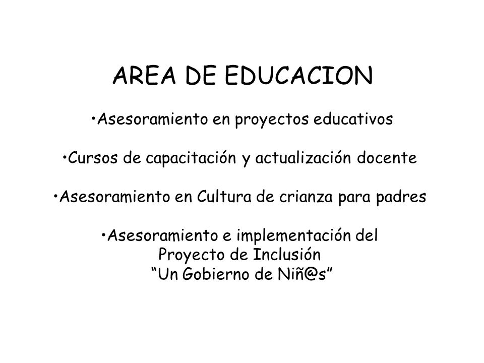 AREA DE EDUCACION Asesoramiento en proyectos educativos