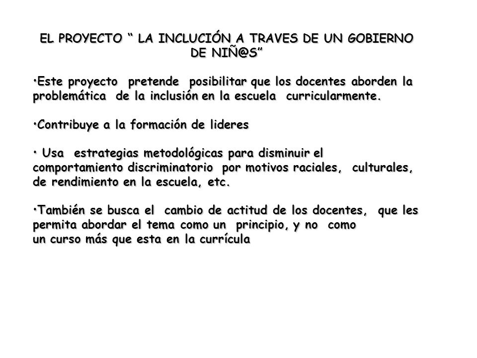 EL PROYECTO LA INCLUCIÓN A TRAVES DE UN GOBIERNO DE NIÑ@S