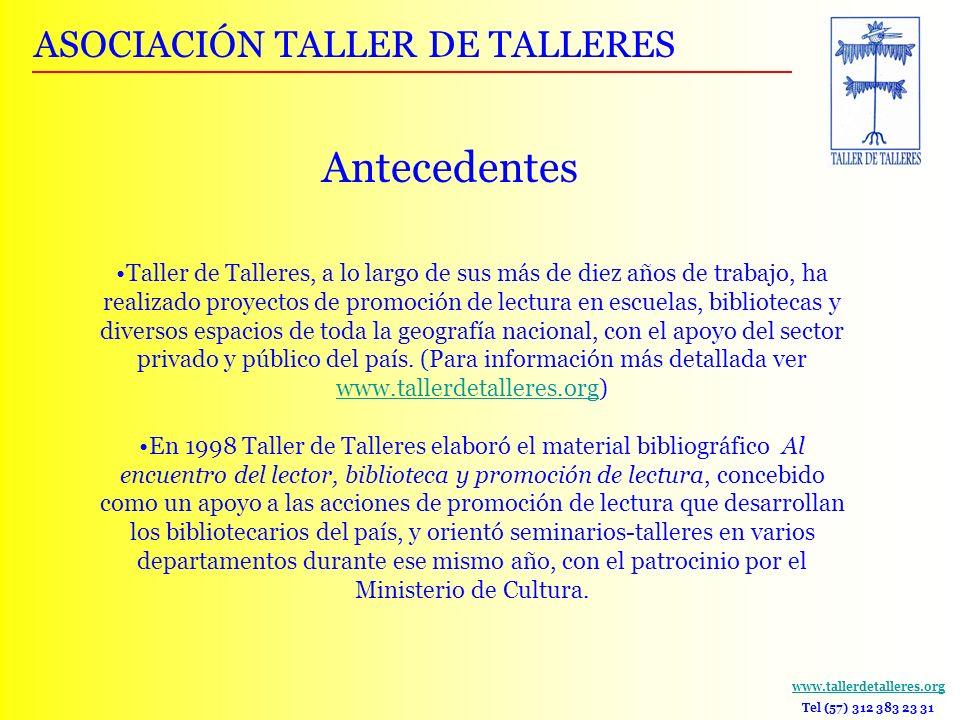 Antecedentes ASOCIACIÓN TALLER DE TALLERES