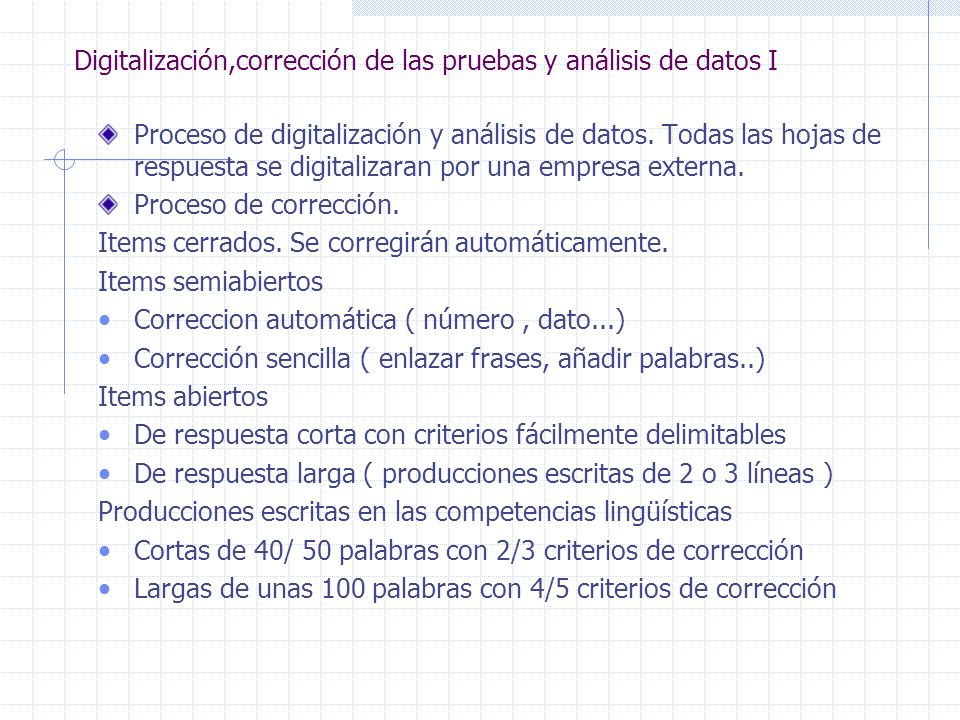 Digitalización,corrección de las pruebas y análisis de datos I