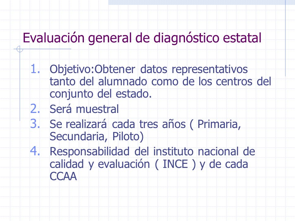 Evaluación general de diagnóstico estatal