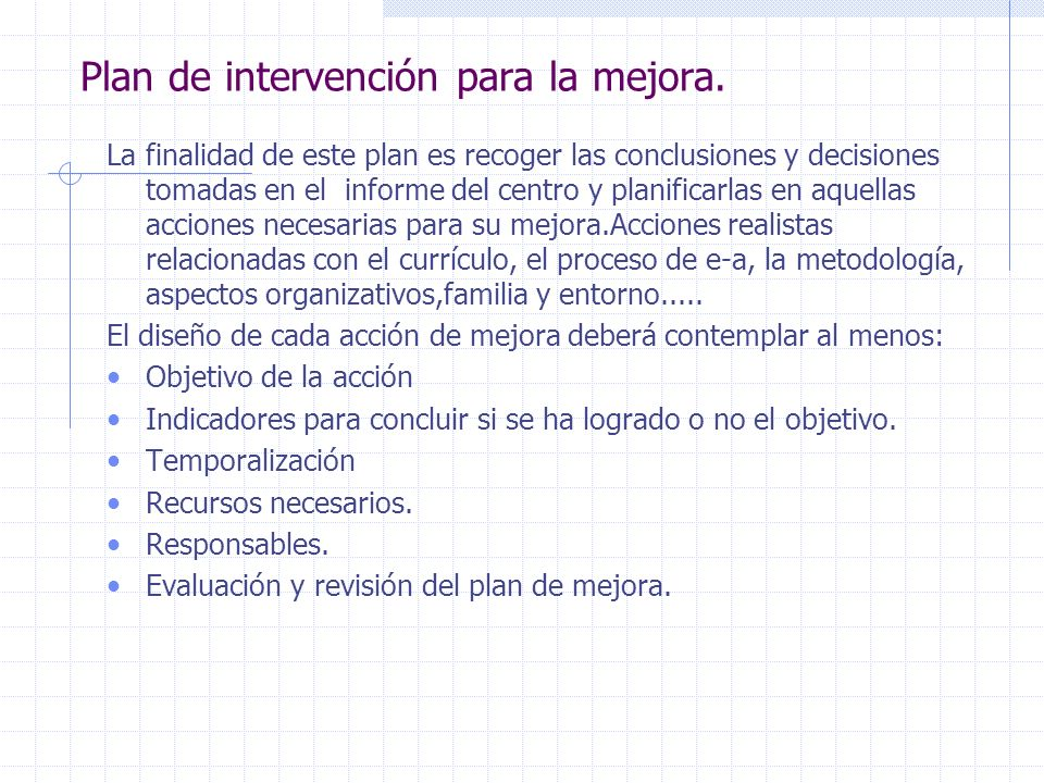 Plan de intervención para la mejora.