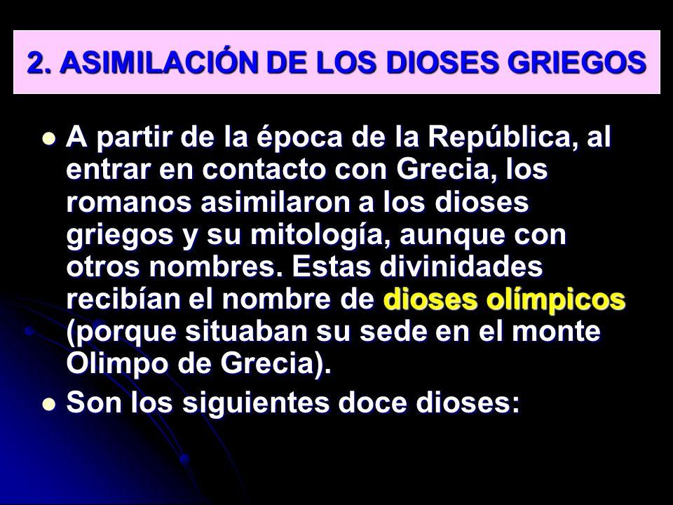 2. ASIMILACIÓN DE LOS DIOSES GRIEGOS