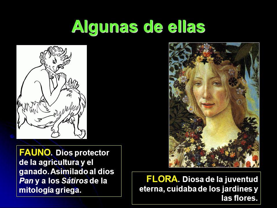 Algunas de ellas FAUNO. Dios protector de la agricultura y el ganado. Asimilado al dios Pan y a los Sátiros de la mitología griega.