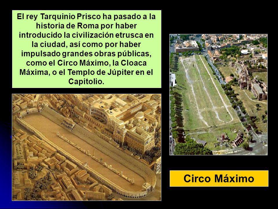 El rey Tarquinio Prisco ha pasado a la historia de Roma por haber introducido la civilización etrusca en la ciudad, así como por haber impulsado grandes obras públicas, como el Circo Máximo, la Cloaca Máxima, o el Templo de Júpiter en el Capitolio.
