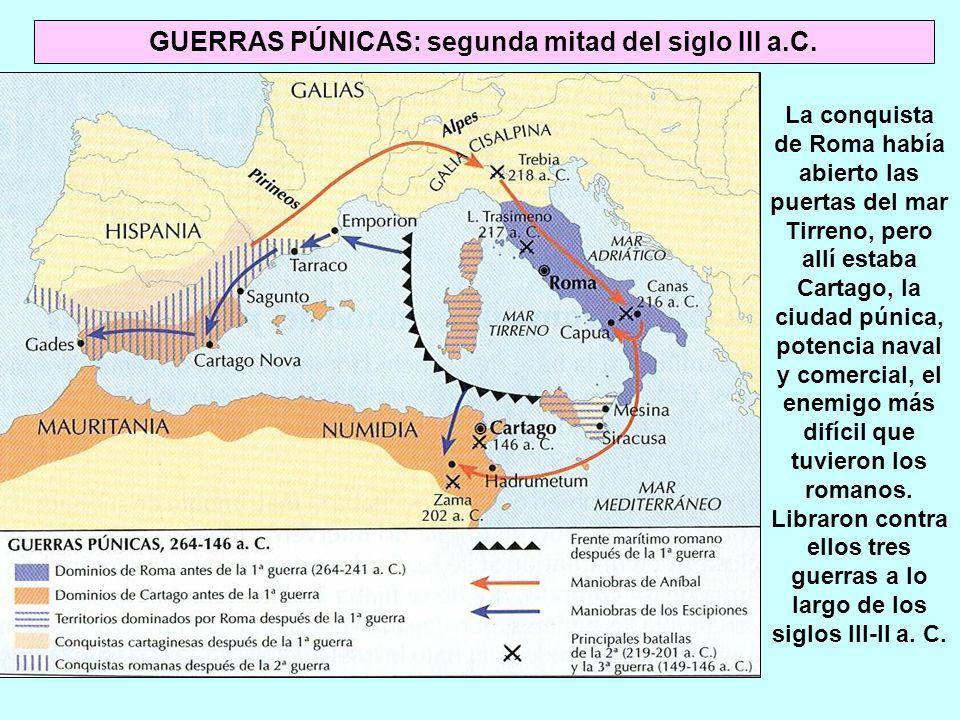 GUERRAS PÚNICAS: segunda mitad del siglo III a.C.