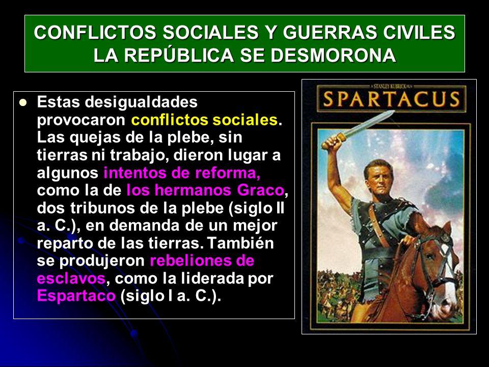 CONFLICTOS SOCIALES Y GUERRAS CIVILES LA REPÚBLICA SE DESMORONA