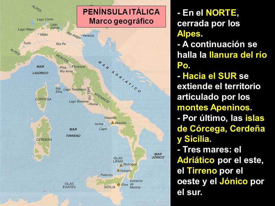 PENÍNSULA ITÁLICA Marco geográfico
