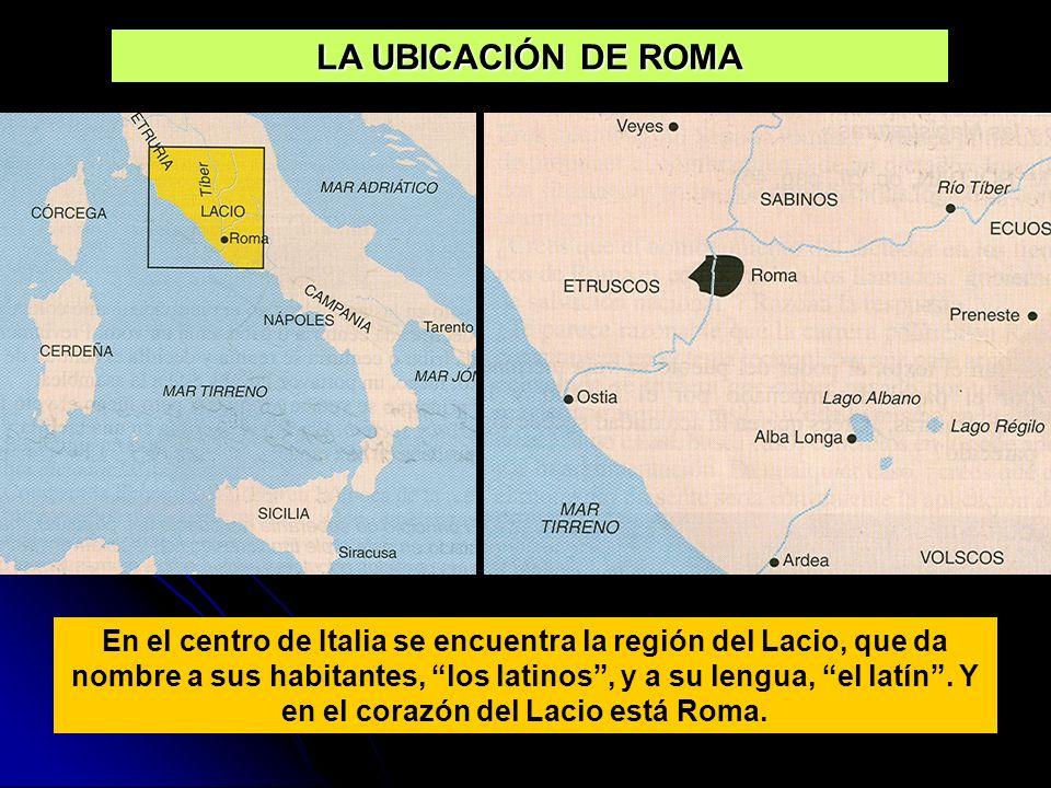 LA UBICACIÓN DE ROMA