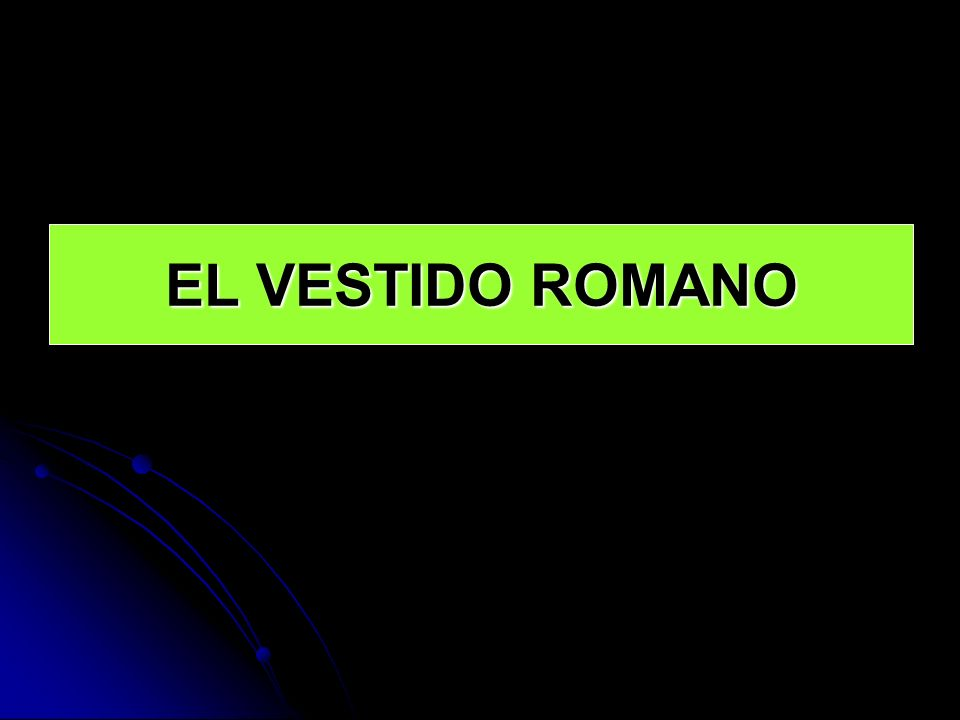 EL VESTIDO ROMANO
