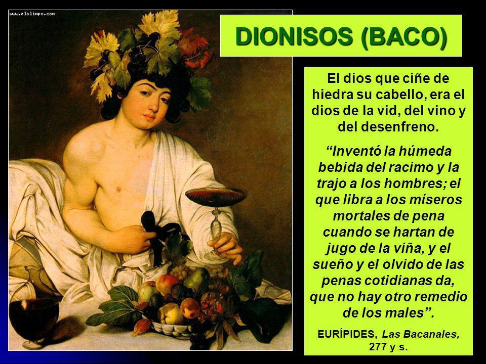 EURÍPIDES, Las Bacanales, 277 y s.