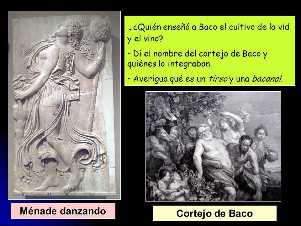 .¿Quién enseñó a Baco el cultivo de la vid y el vino