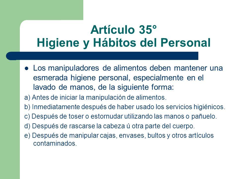 Artículo 35° Higiene y Hábitos del Personal