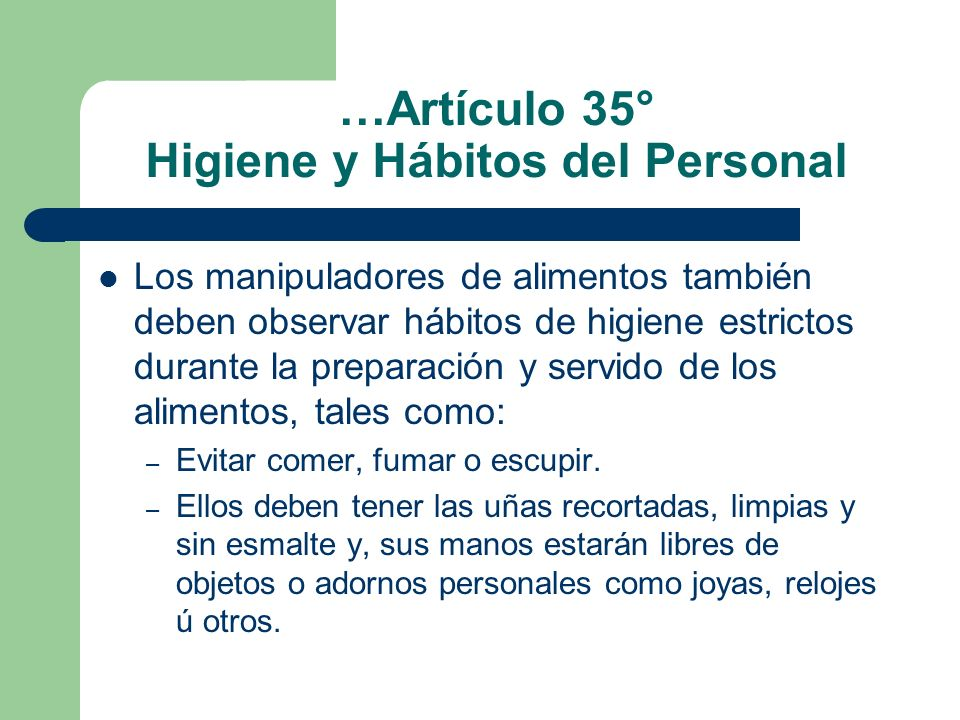 …Artículo 35° Higiene y Hábitos del Personal