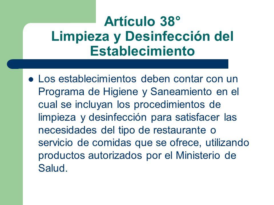 Artículo 38° Limpieza y Desinfección del Establecimiento