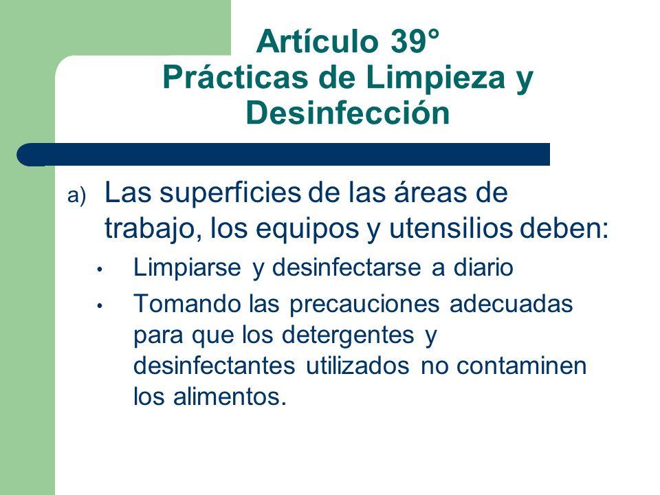 Artículo 39° Prácticas de Limpieza y Desinfección